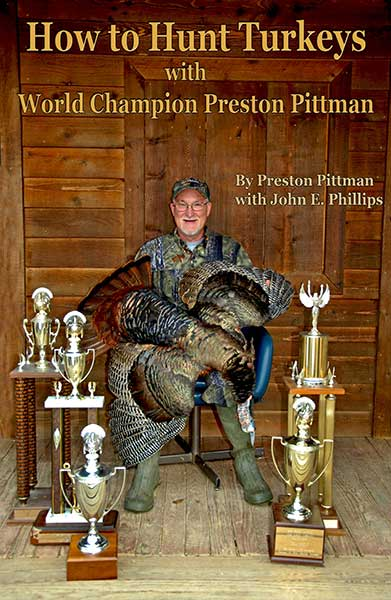 How to Hunt Turkeys with World Champion Preston Pittman
